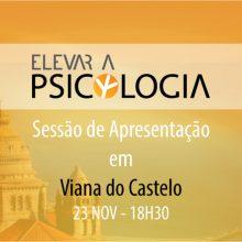 Viana do Castelo: Sessão de Apresentação