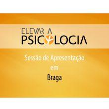 Braga: Sessão de Apresentação