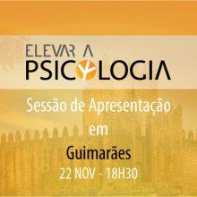 Guimarães: Sessão de Apresentação