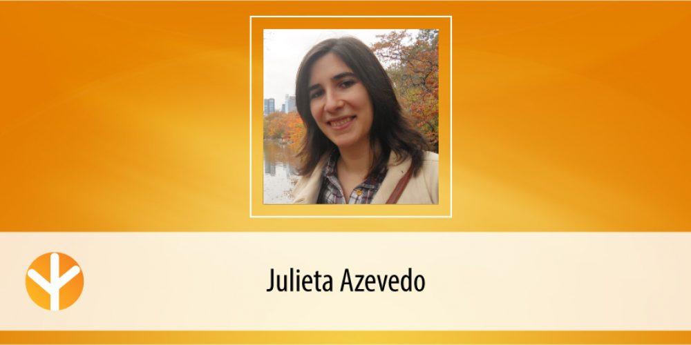 Candidata do Dia: Julieta Azevedo