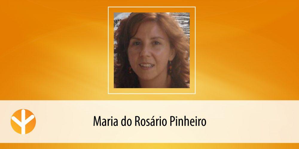 Candidata do Dia: Maria do Rosário Pinheiro