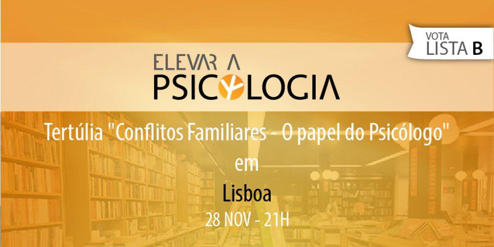 """Lisboa: Tertúlia """"Conflitos Familiares – O papel do Psicólogo"""""""
