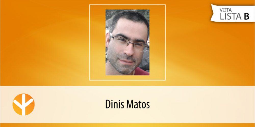 Candidato do Dia: Dinis Matos